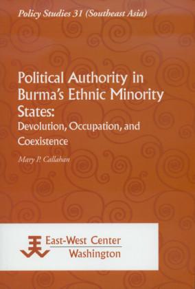 Political Authority in Burma's Ethnic Minority States