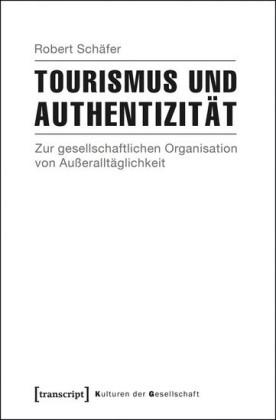 Tourismus und Authentizität