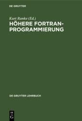 Höhere FORTRAN-Programmierung