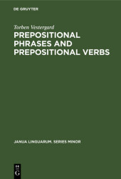 Prepositional Phrases and Prepositional Verbs