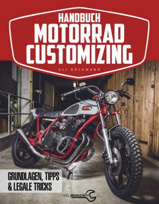 Handbuch Motorrad-Customizing