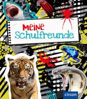 Meine Schulfreunde (Gefährliche Tierwelt)