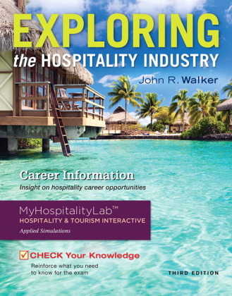 Exploring the Hospitality Industry and Plus MyHospitalityLab with Pearson eText -- Access Card Package, m. 1 Beilage, m.