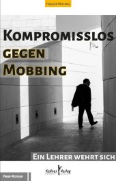 Kompromisslos gegen Mobbing
