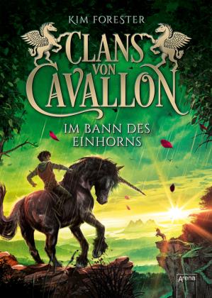 Clans von Cavallon - Im Bann des Einhorns