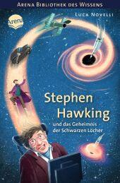 Stephen Hawking und das Geheimnis der Schwarzen Löcher Cover