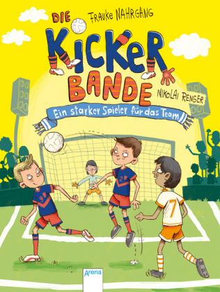 Die Kickerbande. Ein starker Spieler für das Team