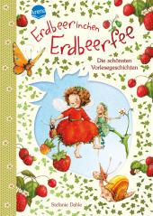 Erdbeerinchen Erdbeerfee. Die schönsten Vorlesegeschichten Cover