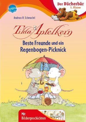 Tilda Apfelkern. Beste Freunde und ein Regenbogen-Picknick
