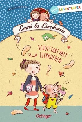 Emmi & Einschwein - Schulstart mit Eierkuchen