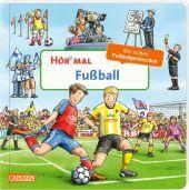 Hör mal: Fußball, m. Soundeffekten