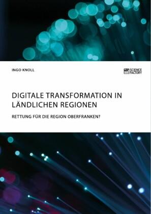 Digitale Transformation in ländlichen Regionen
