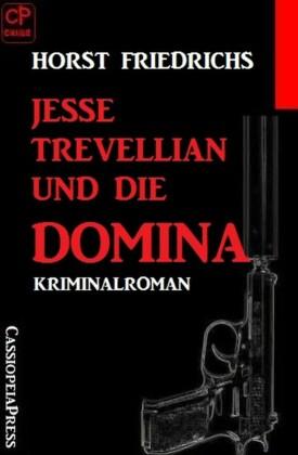 Jesse Trevellian und die Domina