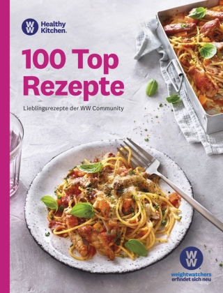 Weight Watchers - 100 Top Rezepte
