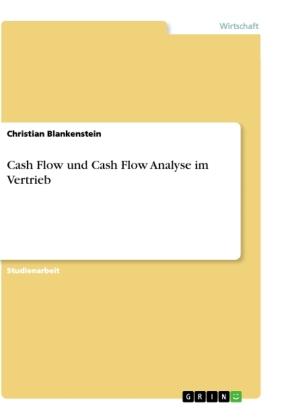 Cash Flow und Cash Flow Analyse im Vertrieb