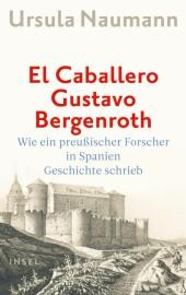 El Caballero Gustavo Bergenroth