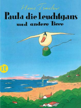 Paula, die Leuchtgans und andere Tiere