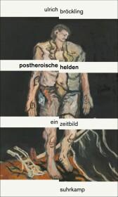 Postheroische Helden