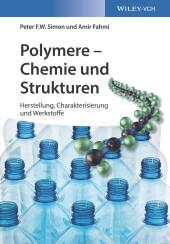 Polymere - Chemie und Strukturen