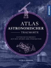Atlas astronomischer Traumorte