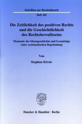 Die Zeitlichkeit des positiven Rechts und die Geschichtlichkeit des Rechtsbewußtseins.