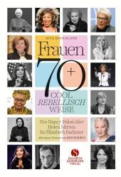 Frauen 70+ Cool. Rebellisch. Weise. Cover