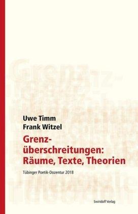 Grenzüberschreitungen: Räume, Texte, Theorien