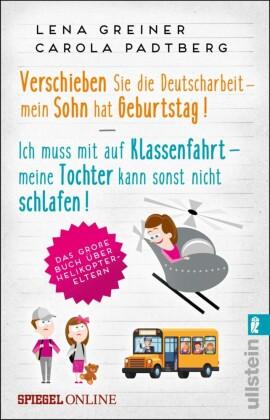 Verschieben Sie die Deutscharbeit - mein Sohn hat Geburtstag & Ich muss mit auf Klassenfahrt - meine Tochter kann sonst nicht schlafen