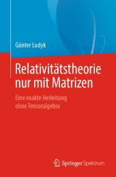 Relativitätstheorie nur mit Matrizen