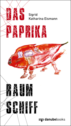 Das Paprika-Raumschiff