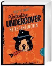 Valentine und das Undercover-Meerschweinchen Cover