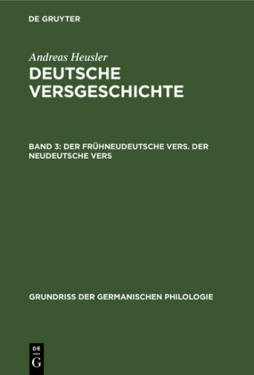 Der frühneudeutsche Vers. Der neudeutsche Vers