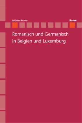 Romanisch und Germanisch in Belgien und Luxemburg