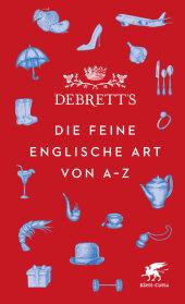 Debrett's. Die feine englische Art von A-Z Cover