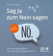 Sag Ja zum Nein sagen, m. Audio-CD