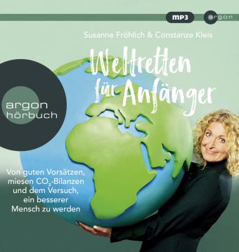Weltretten für Anfänger, 1 Audio-CD, MP3