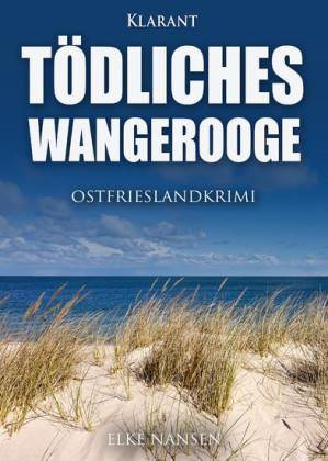 Tödliches Wangerooge. Ostfrieslandkrimi
