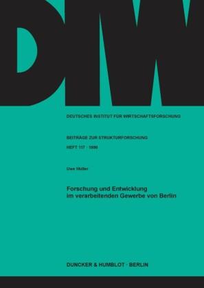 Forschung und Entwicklung im verarbeitenden Gewerbe von Berlin.