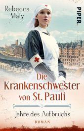 Die Krankenschwester von St. Pauli - Jahre des Aufbruchs