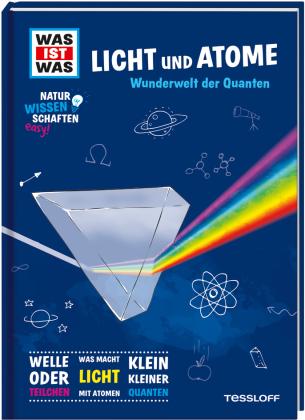 Was ist was Naturwissenschaften easy! Physik. Licht und Atome