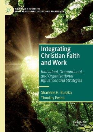 Integrating Christian Faith and Work