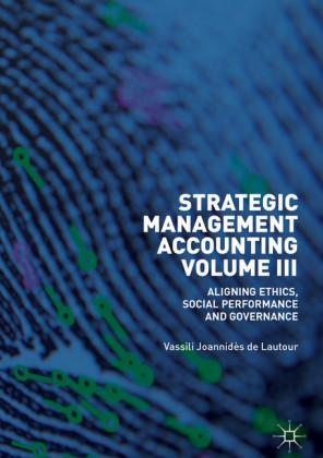 Strategic Management Accounting, Volume III