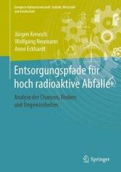 Entsorgungspfade für hoch radioaktive Abfälle