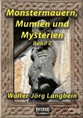 Monstermauern, Mumien und Mysterien Band 2
