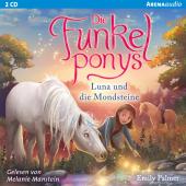 Die Funkelponys - Luna und die Mondsteine, 2 Audio-CD