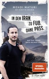 In den Iran. Zu Fuß. Ohne Pass. Cover