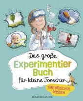 Das große Experimentierbuch für kleine Forscher Cover