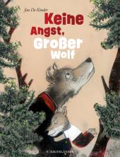 Keine Angst, Großer Wolf