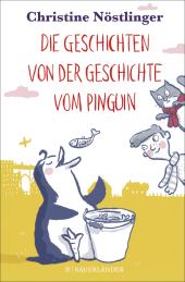 Die Geschichten von der Geschichte vom Pinguin