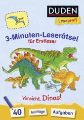 Duden Leseprofi - 3-Minuten-Leserätsel für Erstleser: Vorsicht, Dinos!